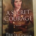Review: A Secret Courage by Trisha Goyer